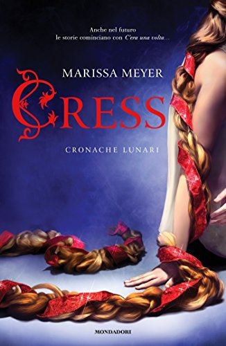 Cress - Cronache lunari eBook: Meyer, Marissa: Amazon.it: Kindle Store