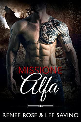 Missione Alfa (Alfa ribelli Vol. 8)