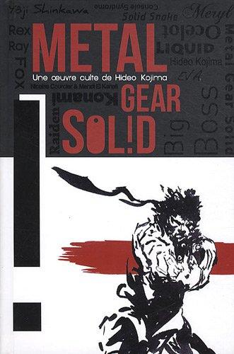 Metal gear sol!d : Une oeuvre de Hideo Kojima