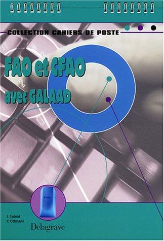 FAO et CFAO avec Galaad (Cahiers de poste)