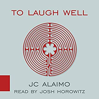 To Laugh Well: A Novel audiobook cover art