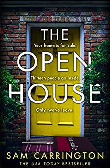 The Open House: One of the most perfect, gripping reads of 2020 from the USA Today bestseller by [Sam Carrington]