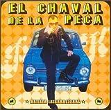 El Chaval De La Peca (+ Tema 'Libre')