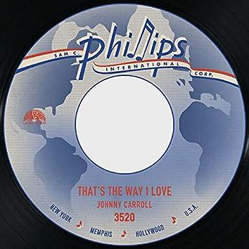 That's the Way I Love / I'll Wait