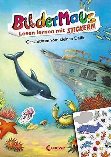 Bildermaus - Lesen lernen mit Stickern - Geschichten vom kleinen Delfin: Mit Bildern lesen lernen - Ideal für die Vorschule und Leseanfänger ab 5 Jahre