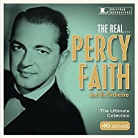 Real Percy Faith & His Ochestra by Percy Faith & His Orchestra