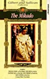 The Mikado (The Gilbert and Sullivan Collection) [VHS]