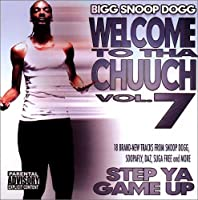 Welcome to Tha Chuuch Vol.7