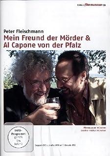My Friend the Murderer / Al Capone of the Palatinate (Mein Freund der Mrder / Al Capone von der Pfalz) by Jean-François S...