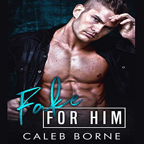Fake for Him audiobook cover art