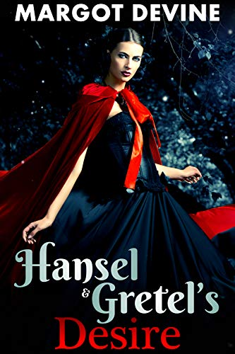 Hansel And Gretel's Desire (FFM Adult Fairytale) (Furry Tales Book 5)