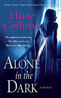 Alone in the Dark by [Elaine Coffman]