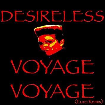 Voyage voyage (Euro Remix)