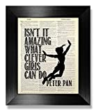 peter pan artwork - Isn't It Amazing What Clever Girls Can Do, Peter Pan Quote Poster Wall Art Print, Inspirational Gift for Baby Little Teen Girl Room Decor, Black and White Illustration Dictionary Page Artwork