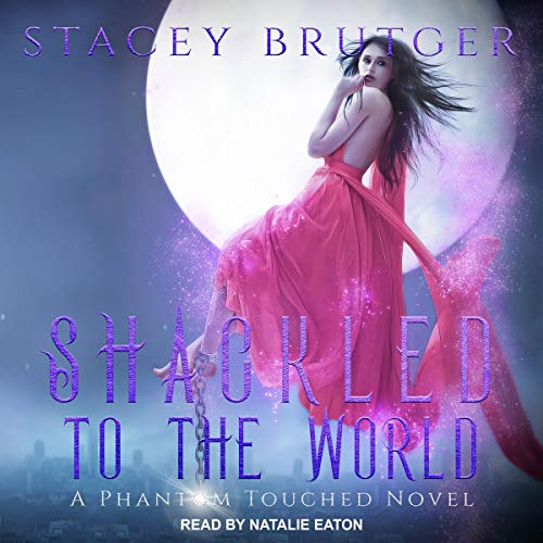 Shackled to the World cover art