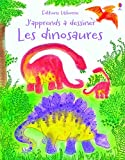 J'apprends à dessiner les dinosaures - Activités Usborne