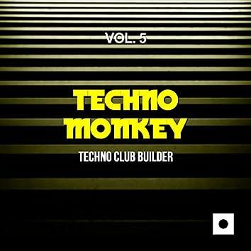 Techno Monkey, Vol. 5 (Techno Club Builder)