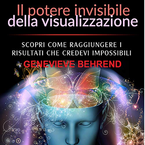 Il potere invisibile della visualizzazione copertina