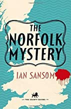 The Norfolk Mystery (The County Guides) by Ian Sansom (2014-06-19)