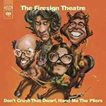 Don't Crush That Dwarf, Hand Me the Pliers by Firesign Theatre [2001] Audio CD