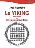 Le Yiking selon Matgioi ou Les graphiques de Dieu
