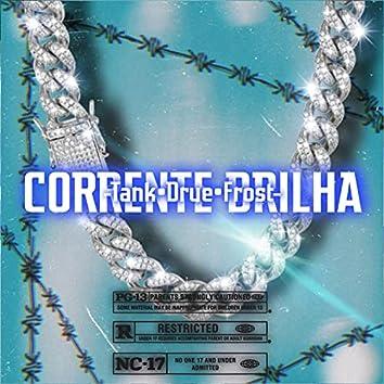 Corrente Brilha