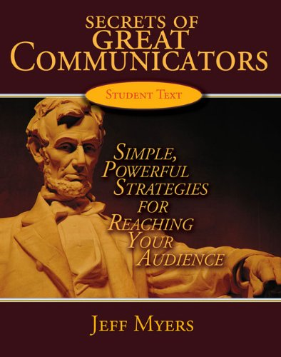 Secrets of Great Communicators: Simple, Powerful Strategies for Reaching Your Audience (Secrets of G