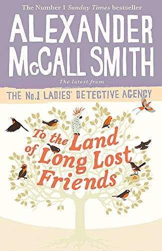 To the Land of Long Lost Friends (No. 1 Ladies' Detective Agency, Band 20)