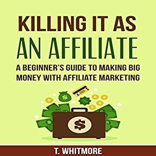Killing It as an Affiliate audiobook cover art