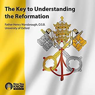 The Key to Understanding the Reformation audiobook cover art