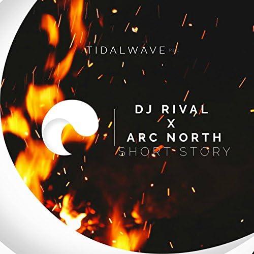Arc North & DJ RIVAL