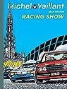 Michel Vaillant, tome 46 : Racing show par Graton