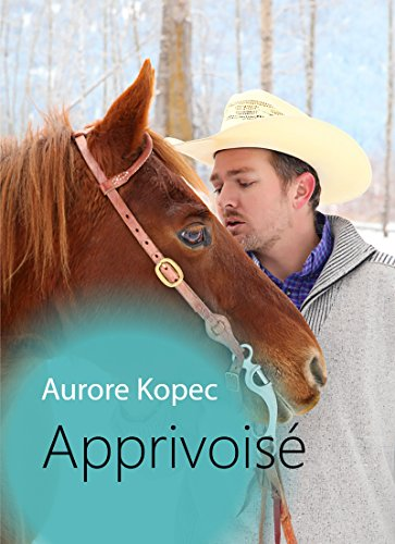Apprivoise Aurore Kopec Ebook