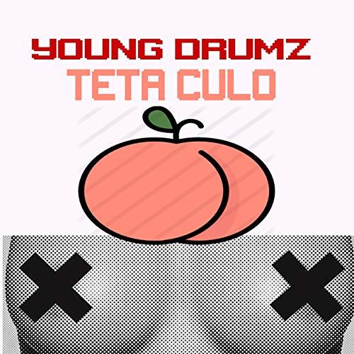 Teta Culo [Explicit]