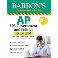 AP US Government and Politics Premium: With 5 Practice Tests (Barron's Test Prep) Twelfth Edition, Kindle Edition by Curt Lader for Free