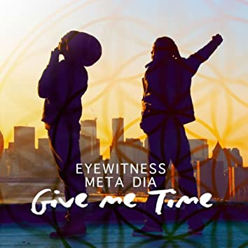 Give Me Time