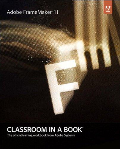 Adobe FrameMaker 11 Classroom in a Book (English Edition)