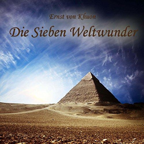 Die Sieben Weltwunder audiobook cover art