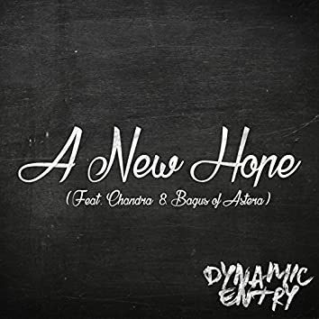 A New Hope (feat. Chandra & Bagus of Astera)