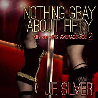 Nothing Gray About Fifty audiobook cover art