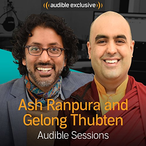 Ash Ranpura & Gelong Thubten audiobook cover art