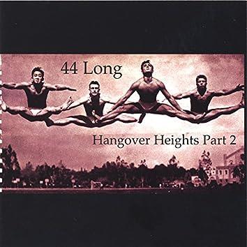 Hangover Heights Part 2