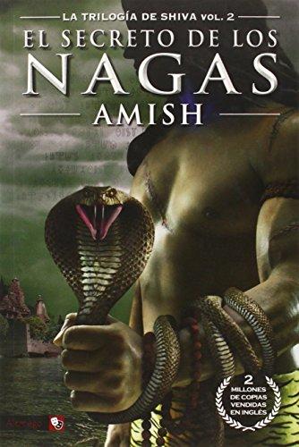 La trilogía de Shiva vol. 2: El secreto de los Nagas