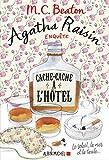 Agatha Raisin enquête 17 - Cache-cache à l'hôtel : Le soleil la mer... et la taule !