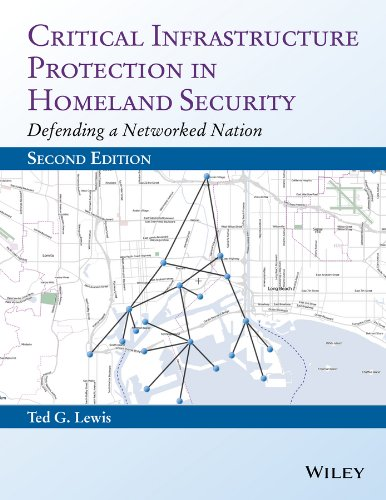 Compare Textbook Prices for Critical Infrastructure Protection in Homeland Security: Defending a Networked Nation 2 Edition ISBN 9781118817636 by Lewis, Ted G.