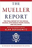 [By Robert S. Mueller III] The Mueller Report: The Final Report of the Special Counsel into Donald Trump,...