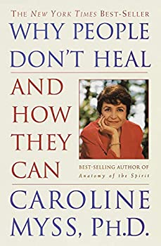 Paperback Why People Don't Heal and How They Can Book