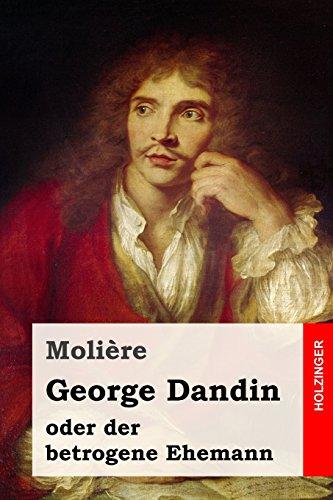 George Dandin: oder der betrogene Ehemann (German Edition)