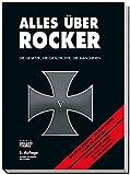 Alles über Rocker: Die Gesetze, die Geschichte, die Maschinen - Dr. Michael Ahlsdorf