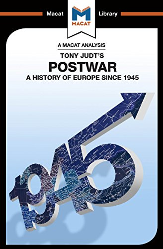 An Analysis of Tony Judt's Postwar: A History of Europe since 1945 (The Macat Library) (English Edition)